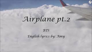 Airplane pt.2 - English KARAOKE - BTS