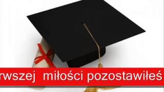 Piosenka absolwenta - 2013 - wykonanie: Kamila i Dominika