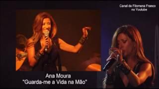 "Ana Moura - ""Guarda-me a Vida na Mão"""