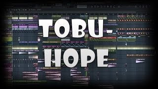 Tobu- Hope(FL Studio Remake)[FREE FLP!]