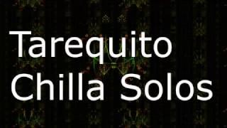 Tarequito - Chilla Solos ( Lyrics & Music Visualization HD )