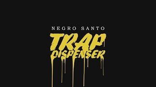 02. NEGRO SANTO - CRYSTAL ft. MIKE SOUTHSIDE l TRAP DISPENSER Mixtape