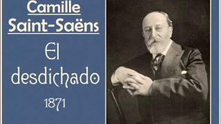Camille Saint-Saëns: Bolero «El desdichado» (1871)