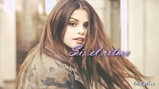 Selena Gomez - Me & The Rhythm (Traducida al español) Subtitulada