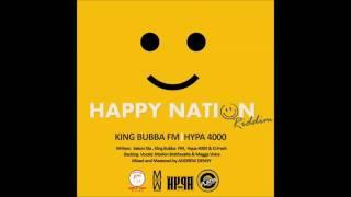KING BUBBA FM -  WET THEM (HAPPY NATION RIDDIM) CROPOVER 2017