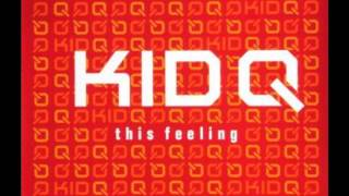 KID Q  -This Feeling