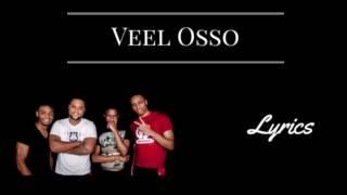 Veel Osso - Broederliefde | Lyrics