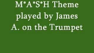 MASH Theme on Trumpet