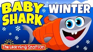 Baby Shark Winter Song ⛄ Original Version ⛄ Winter Song & Camp Songs for Kids ⛄ The Learning Station