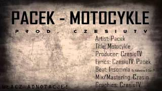 Pacek - Motocykle (official video)