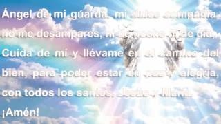 Ángel de la Guarda Oración audio y letra muy linda