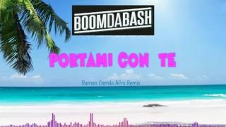 Boomdabash - Portami con te ( Ramon Camilo Afro Remix) [HQ SOUND]