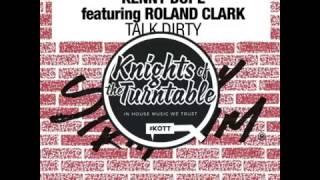 Kenny Dope Feat. Roland Clark - Talk Dirty (Strictly Rhythm)