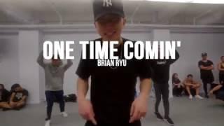 YG - One Time Comin' | Brian Ryu Choreography