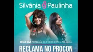 Silvânia & Paulinha Lançando Música Nova 2017- Reclama no Procon