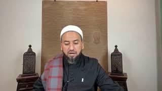 Imam al- Tahawi's Creed for Youth- Lesson 12- Points 119 Onwards - Imam Yama Niazi