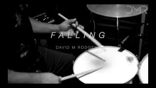 "David M Rodgers - ""Falling"" (Songs For A Generation)"