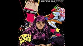 11 - Just So You Know Chris Brown (Before The Party)