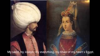 A poem written by Sultan Suleiman to Roxelana  [Eng Sub]