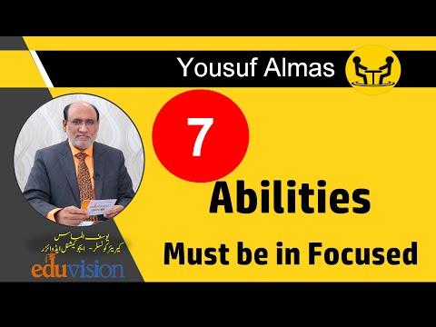7 ABILITIES MUST BE IN FOCUSED | YOUSUF ALMAS