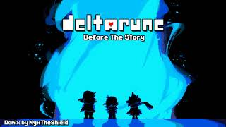Deltarune - Before The Story [Remix by NyxTheShield]