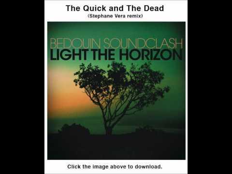 bedouin-soundclash-the-quick-an-the-dead-stephanie-vera-remix-dubstep-mong-martirez