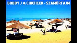 Bobby J & Chicheck - Számörtájm