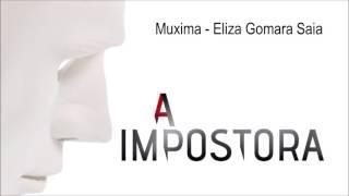Muxima - Eliza Gomara Saia | A Impostora