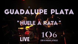 Guadalupe Plata - Huele A Rata - Live @Le106