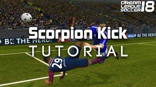 DREAM LEAGUE SOCCER 18 SCORPION KICK TUTORIAL - How to score a SCORPION KICK