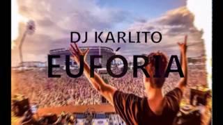 Dj Karlito- Eufória