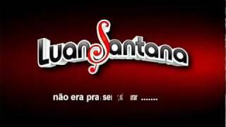 Luan Santana - Não era pra ser (2ºDVD Ao Vivo No Rio)