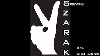 ZŁOTA OWCA - PALUCH REMIX / Szarak - Samarytanin