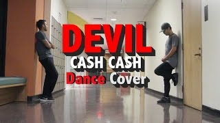 Devil || Cash Cash (Dance Cover)