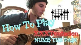 Numb The Pain - XXXTENTACION - (Guitar Lesson) *Tabs*