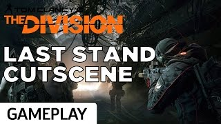 Last Stand DLC Introductory Cutscene - The Division