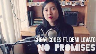 No Promises - Cheat Codes ft. Demi Lovato (cover)