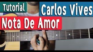 Guitarra Tutorial [Acordes] - Nota De Amor - Carlos Vives, Wisin feat Daddy Yankee - By Juan Diego A