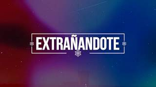 Waytor - Extrañandote (Video Lyric)