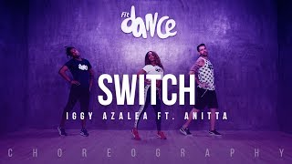 Switch - Iggy Azalea ft. Anitta (Choreography) FitDance Life