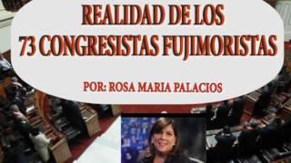 REALIDAD DE LOS 73 CONGRESISTAS FUJIMORISTAS EN EL PERÚ