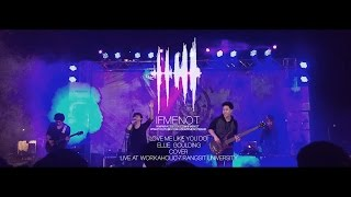 IFMENOT - Love Me Like You Do  Cover (Live)