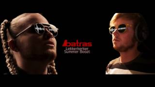 Donnie - Batras (Lekkerkerker Summer Boozt)