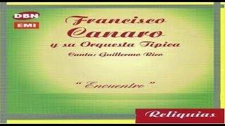 Francisco Canaro & su Orquesta Típica - Tú, el cielo y tú