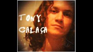 Sigo só - TONY CALAÇA - 2011