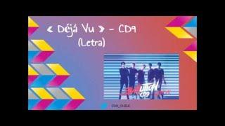 CD9- Déjá Vu (Letra)