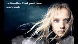 Les Misérables -  Zamek pośród chmur cover by Aniela