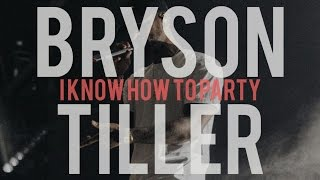 Bryson Tiller - I Know How To Party (lyrics)