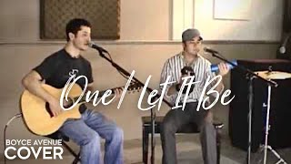 U2 / Mary J. Blige / Beatles - One / Let It Be (Boyce Avenue acoustic cover) on Apple & Spotify