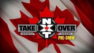 NXT Takeover: Toronto Pre-Show